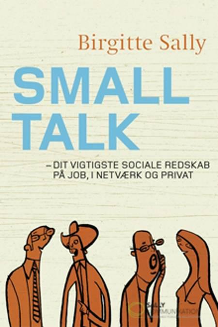 Smalltalk af Birgitte Sally
