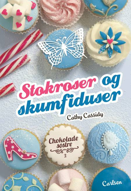 Stokroser og skumfiduser af Cathy Cassidy