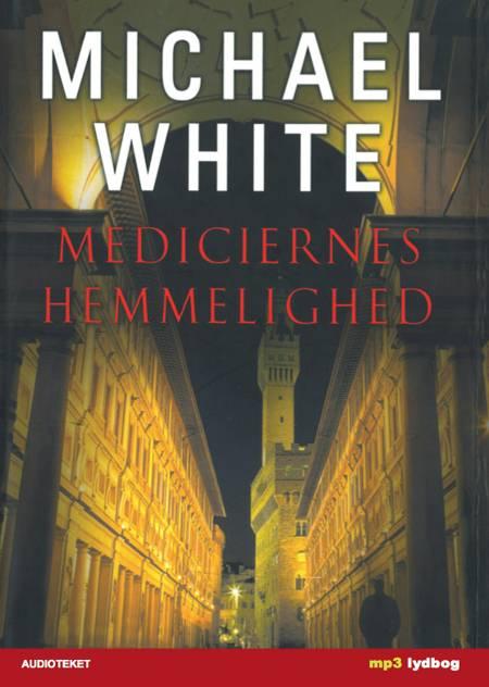 Mediciernes hemmelighed af Michael White