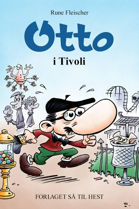Otto i Tivoli af Rune Fleischer