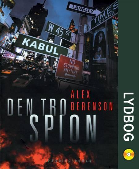 Den tro Spion af Alex Berenson