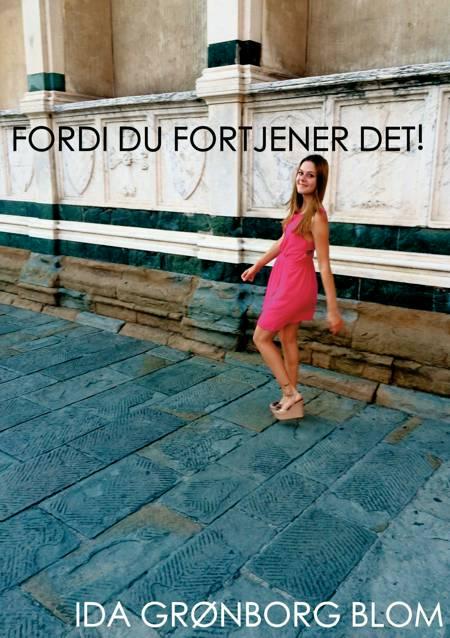 Fordi du fortjener det! af Ida Grønborg Blom