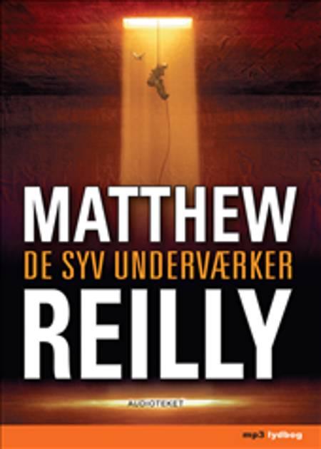 De syv Underværker af Matthew Reilly