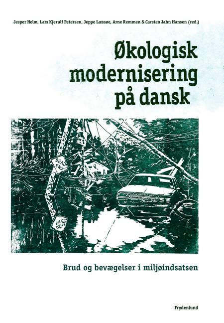 Økologisk modernisering på dansk af Jesper Holm