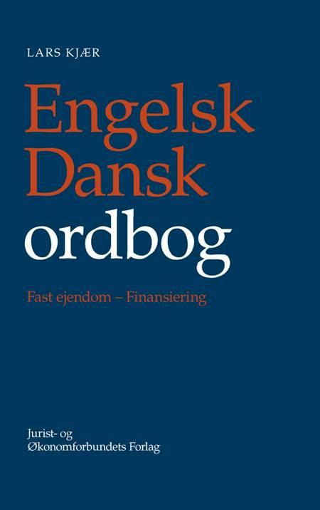 Engelsk-Dansk Ordbog, Fast Ejendom - Finansiering af Lars Kjær