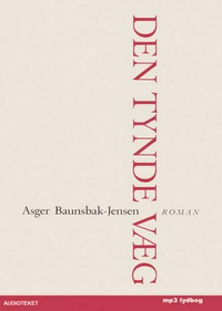 Den tynde væg af Asger Baunsbak-Jensen
