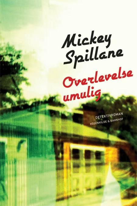 Overlevelse umulig af Mickey Spillane