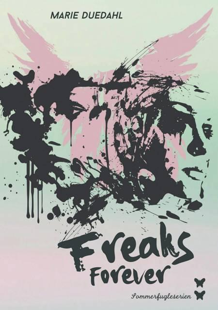 Freaks forever af Marie Duedahl