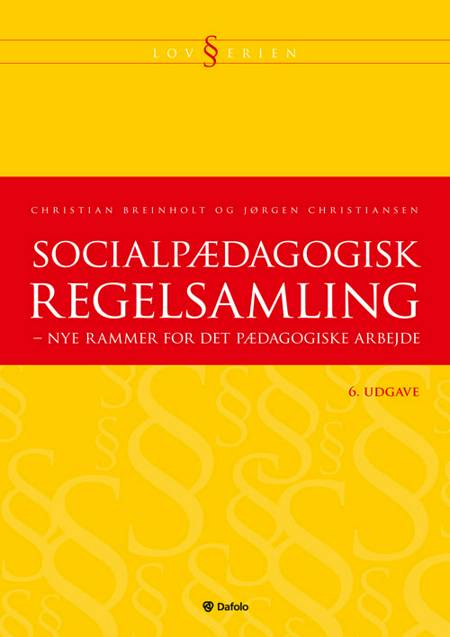 Socialpædagogisk regelsamling af Christian Breinholt, Jørgen Christiansen og Jørgen Christiansen og Christian Breinholt