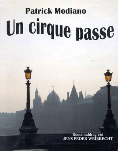 Un cirque passe af Patrick Modiano