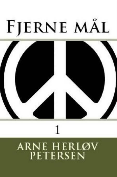 Fjerne mål 1 af Arne Herløv Petersen