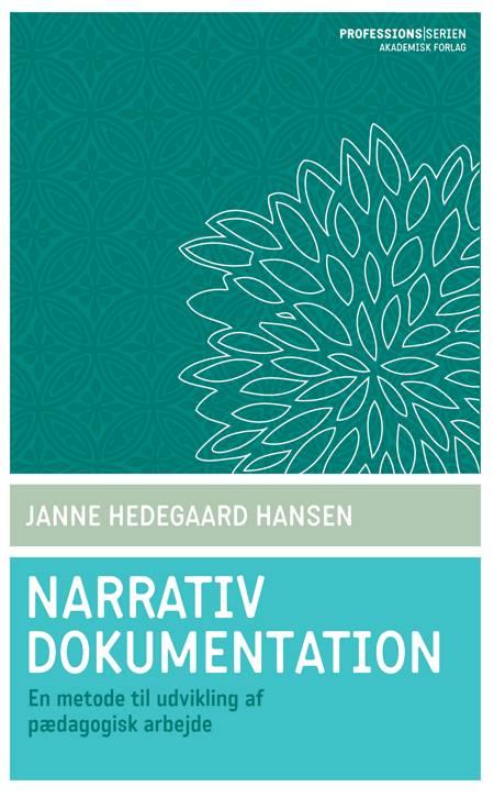 Narrativ dokumentation af Janne Hedegaard Hansen