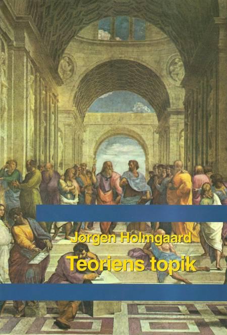 Teoriens topik af Jørgen Holmgaard