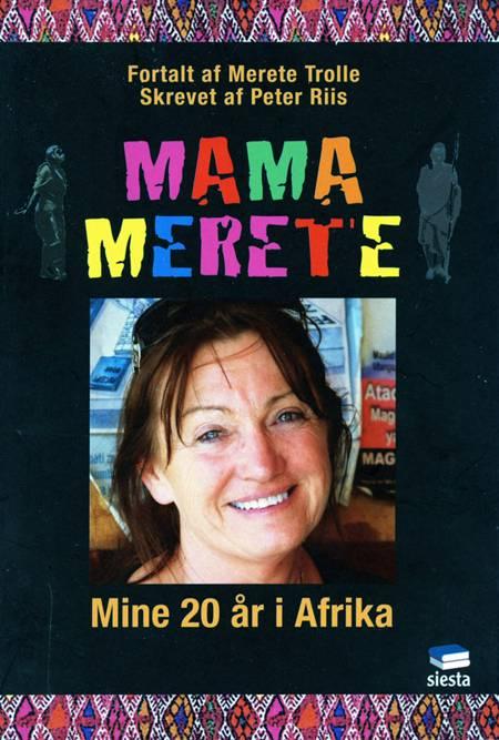 Mama Merete af Peter Riis og Merete Trolle