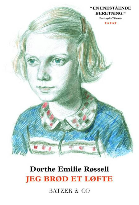 Jeg brød et løfte af Dorthe Emilie Røssell