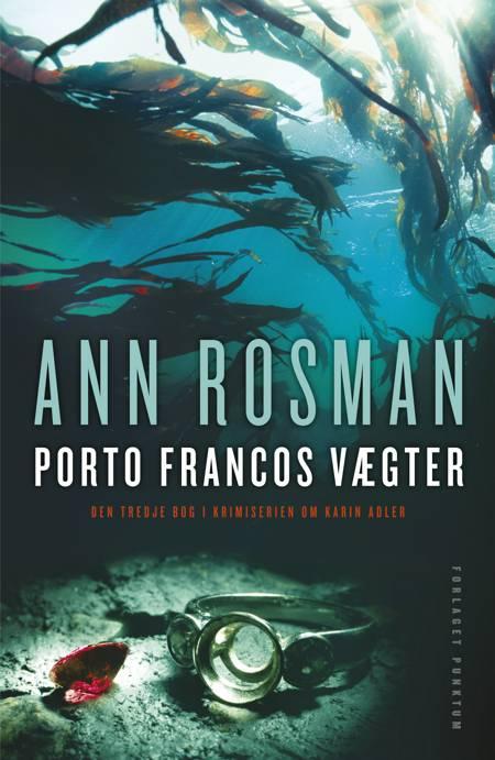 Porto Francos vægter af Ann Rosman