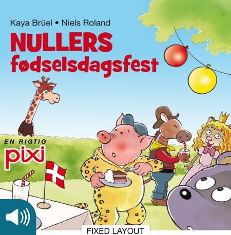 Nullers fødselsdagsfest af Kaya Brüel