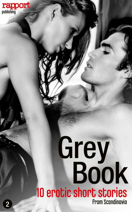 Erotic and sex: Grey Book 2 af Rapport Publishing