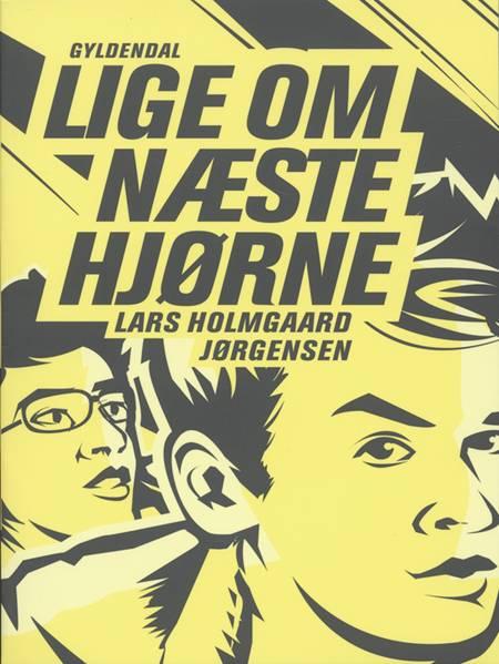 Lige om næste hjørne af Lars Holmgaard Jørgensen og Lars Holmgård Jørgensen