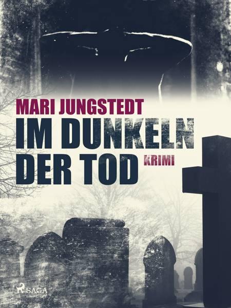 Im Dunkeln der Tod af Mari Jungstedt