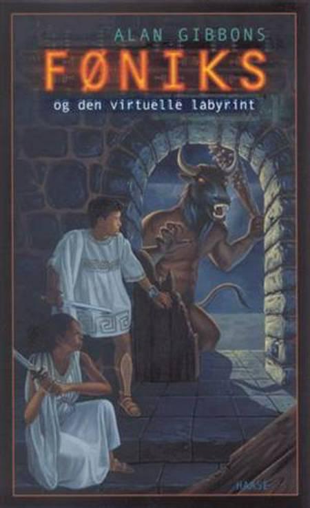 Føniks og den virtuelle labyrint af Alan Gibbons