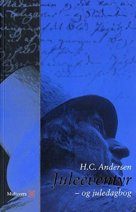 Juleeventyr og juledagbog af H.C. Andersen