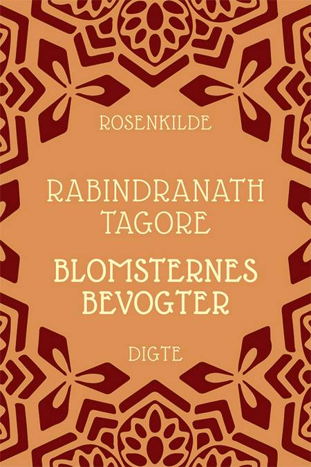 Blomsternes bevogter af Rabindranath Tagore og Rabindra Nath Tagore
