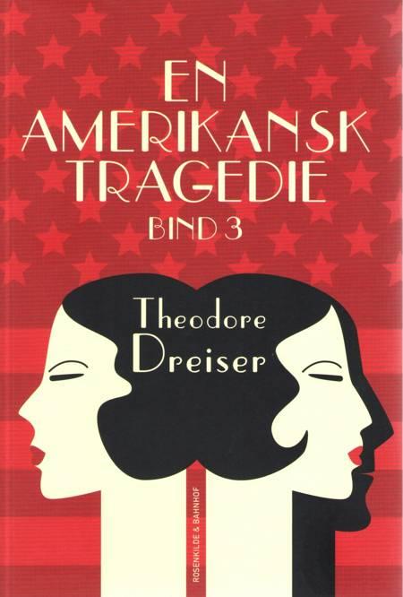 En amerikansk tragedie 3 af Theodore Dreiser