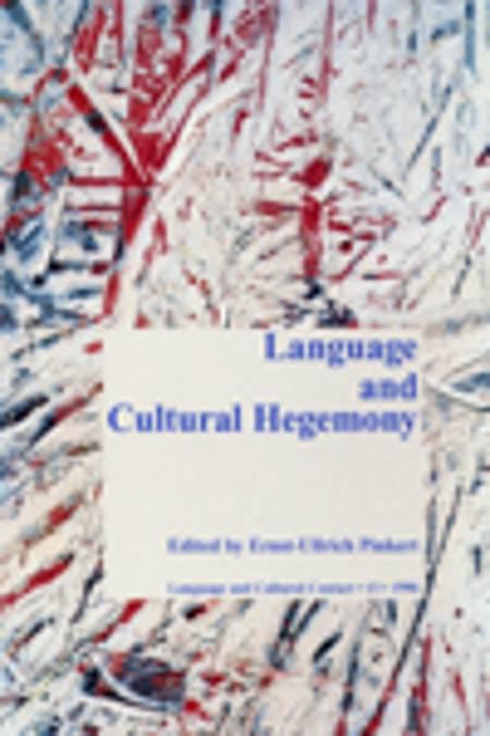 Language and cultural hegemony af Ernst-Ullrich Pinkert