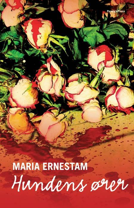 Hundens ører af Maria Ernestam
