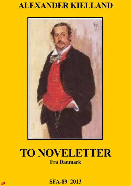 To noveletter fra danmark af Alexander Kielland