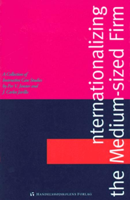 Internationalizing the medium-sized firm af Per V. Jenster og J.C. Jarillo