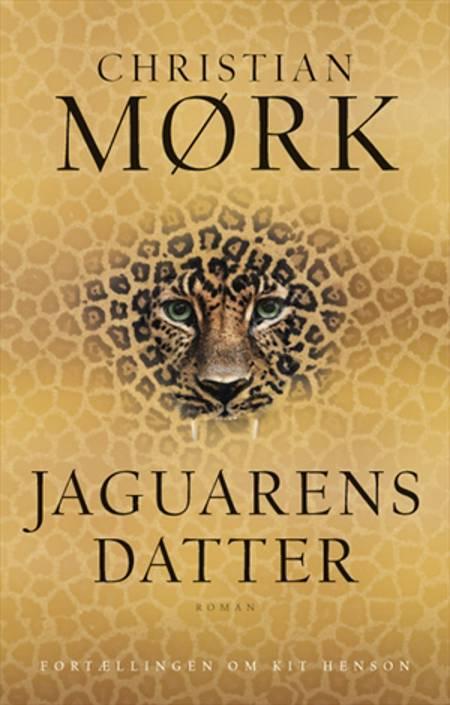 Jaguarens datter af Christian Mørk