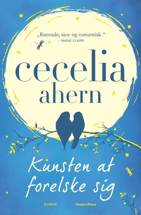 Kunsten at forelske sig af Cecelia Ahern