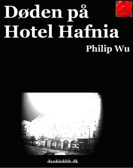 Familien Brandt: Døden på Hotel Hafnia af Philip Wu