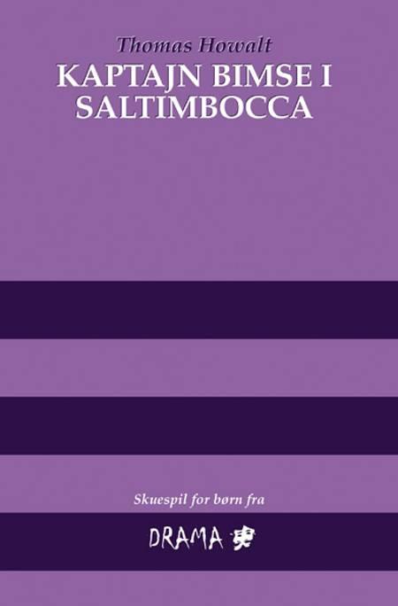Kaptajn Bimse i Saltimbocca af Thomas Howalt