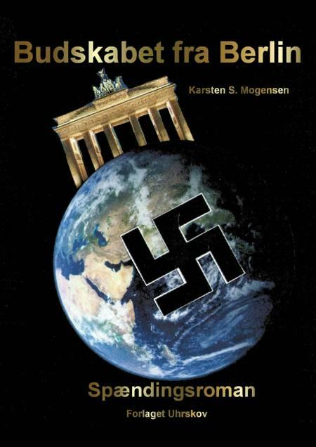 Budskabet fra Berlin af Karsten S. Mogensen