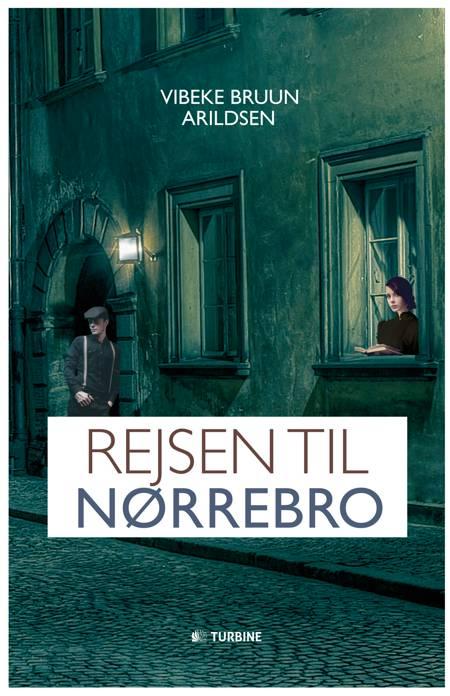 Rejsen til Nørrebro af Vibeke Bruun Arildsen