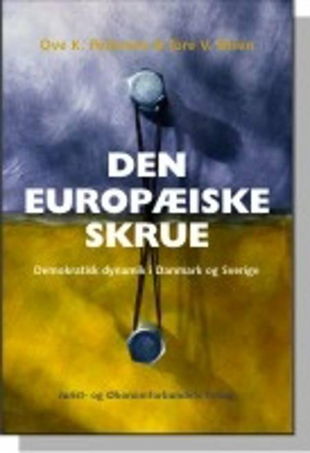 Den europæiske skrue af Ove K. Pedersen, Tore V. Olsen, mfl og Pedersen O