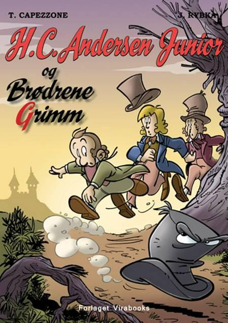 H.C. Andersen Junior og Brødrene Grimm af Thierry Capezzone og Jan Rybka