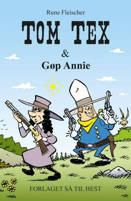 Tom Tex & Gøp Annie af Rune Fleischer