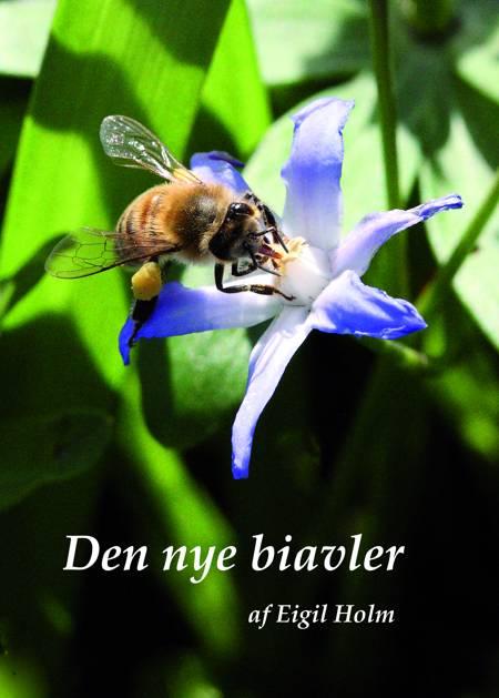 Den nye biavler af Eigil Holm