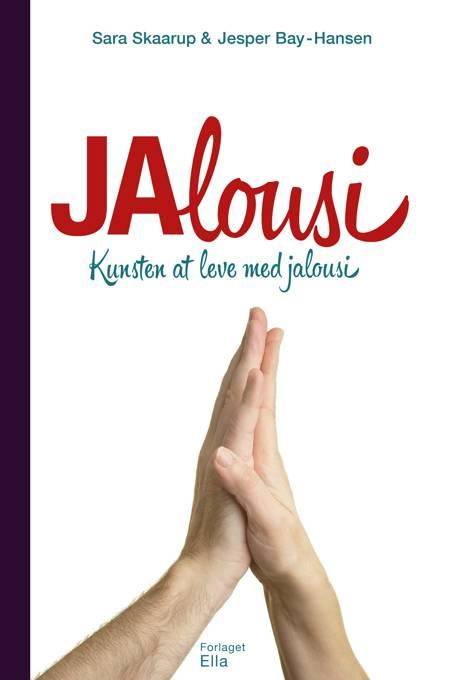 Jalousi af Sara Skaarup og Jesper Bay-Hansen