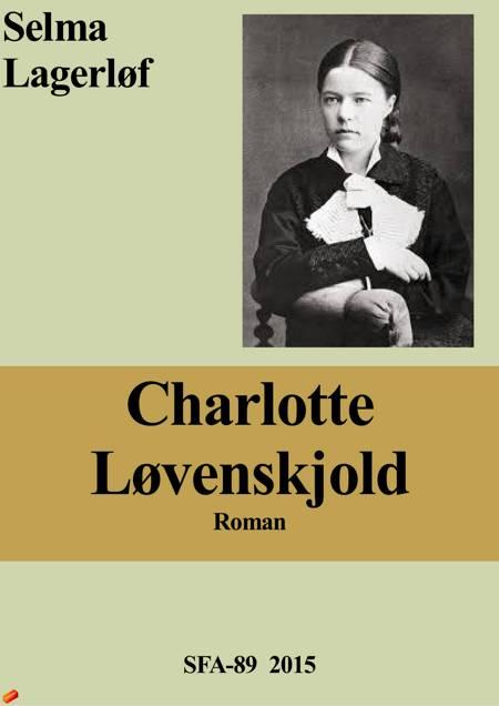 Charlotte Løvenskjold af Selma Lagerlöf