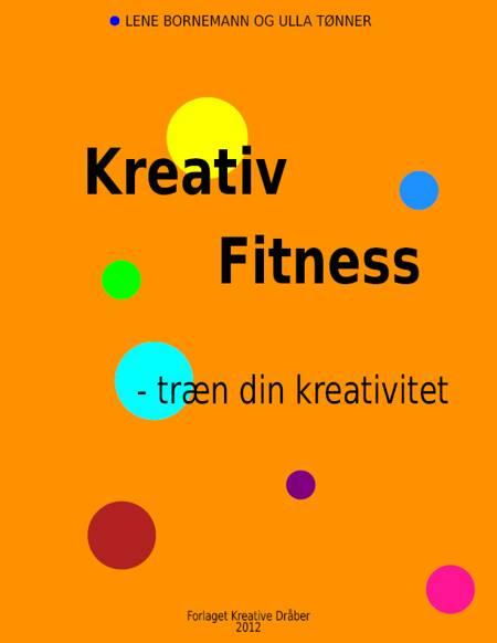 Kreativ Fitness af Lene Bornemann og Ulla Tønner