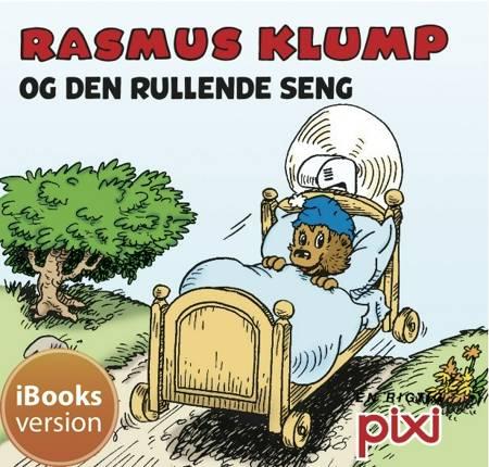 Rasmus Klump og den rullende seng af Per Sanderhage