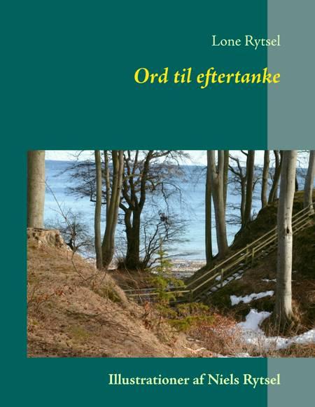 Ord til eftertanke af Lone Rytsel og Birthe Juel Lindhardt