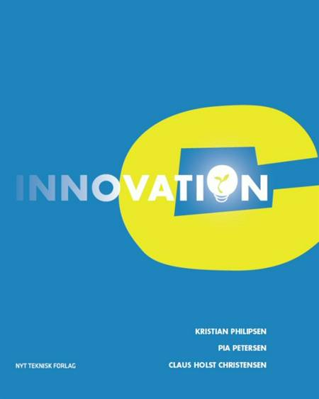 Innovation C af Kristian Philipsen og Pia Petersen og Claus Holst Christensen