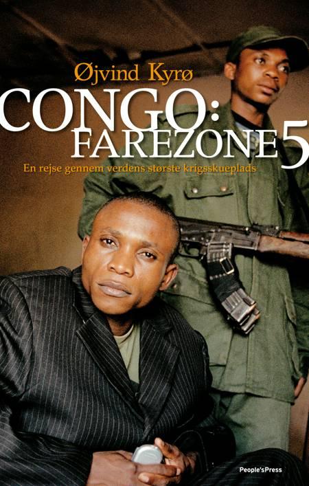 Congo: Farezone 5 af Øjvind Kyrø