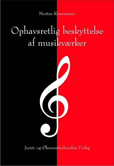 Ophavsretlig beskyttelse af musikværker af Morten Rosenmeier